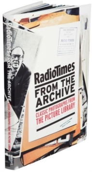 Radio Times from the Archive : Classic Photographs from the Picture Library, Hardback Book