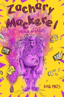 Zachary Mackerel : Meanie in a Bottle, Paperback Book