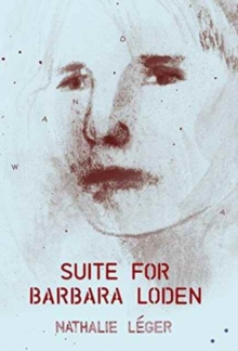 Suite for Barbara Loden, Paperback Book