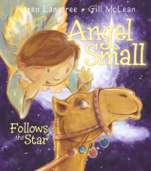 Angel Small Follows the Star, Paperback / softback Book