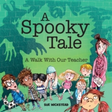 A Spooky Tale : A walk with our Teacher, Paperback / softback Book