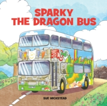 Sparky the Dragon Bus, Paperback / softback Book