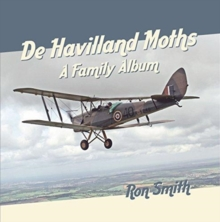 De Havilland Moths: A Family Album, Paperback / softback Book