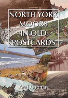 North York Moors in Old Postcards, Paperback Book