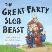 The Great Farty Slob Beast, Paperback / softback Book