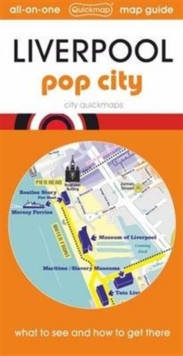 Liverpool Pop City : Map Guide of What to See and How to Get There, Sheet map, folded Book