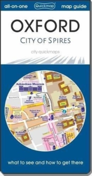 Oxford  City of Spires : Map Guide of What to See and How to Get There, Sheet map, folded Book