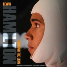 Lewis Hamilton : Through the Lens, Hardback Book