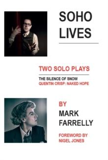Soho Lives : Two Solo Plays, Paperback / softback Book