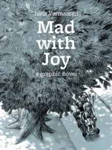 Mad With Joy, Hardback Book
