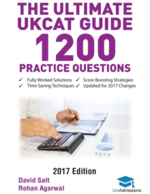 The Ultimate UKCAT Guide: 1200 Practice Questions : Fully Worked Solutions, Time Saving Techniques, Score Boosting Strategies, Paperback Book
