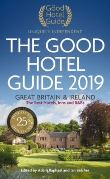 The Good Hotel Guide 2019 : Great Britain and Ireland, Paperback / softback Book