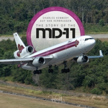 The Story of the McDonnell Douglas MD-11, Hardback Book