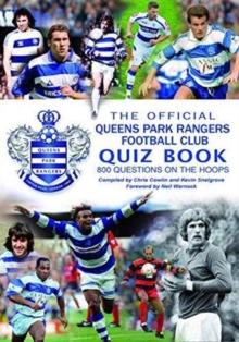 THE OFFICIAL QUEENS PARK RANGERS FOOTBAL, Paperback Book