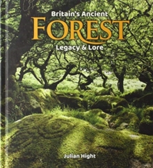 Britain's Ancient Forest : Legacy and lore, Mixed media product Book
