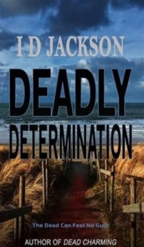 Deadly Determination, Paperback Book
