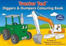 TRACTOR TED DIGGERS & DUMPERS COLOURING, Paperback Book