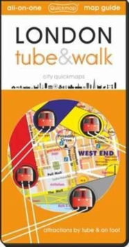 London Tube and Walk : Attractions by Tube & on Foot, Sheet map, folded Book