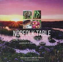 Norfolk Table: One County, Twenty Chefs : Cookbook and Food Lovers' Guide, Paperback Book