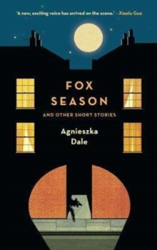 Fox Season : and Other Short Stories, Paperback / softback Book