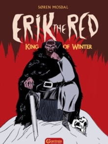 Erik the Red: King of Winter, Hardback Book