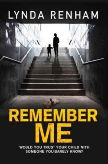 Remember Me : The gripping psychological thriller with a jaw-dropping twist., Paperback Book