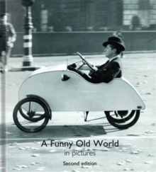 A Funny Old World in Pictures, Hardback Book