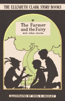 The Farmer and the Fairy : And Other Stories, Hardback Book