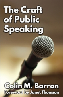 The Craft of Public Speaking, Paperback / softback Book