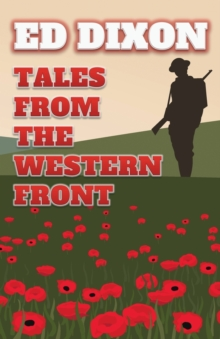 Tales from the Western Front, Paperback / softback Book