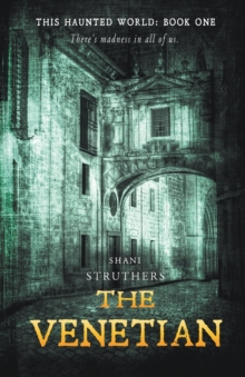The Venetian : This Haunted World Book 1, Paperback / softback Book