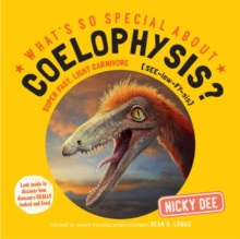 What's So Special About Coelophysis, Paperback / softback Book