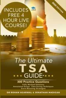 The Ultimate TSA Guide: 300 Practice Questions : Fully Worked Solutions, Time Saving Techniques, Score Boosting Strategies, Annotated Essays, 2016 Entry Book for Thinking Skills Assessment, Paperback / softback Book