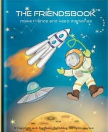 The Friendsbook : Astronauts, Hardback Book