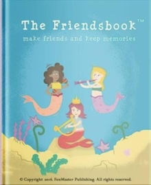 The Friendsbook : Mermaids, Hardback Book