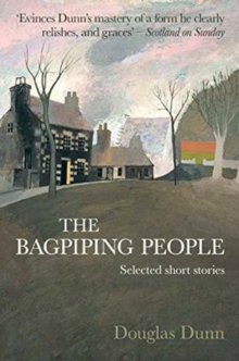The Bagpiping People : Selected Short Stories, Paperback Book