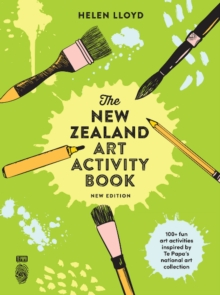 The New Zealand Art Activity Book : New Edition, Paperback / softback Book