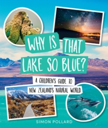 Why is That Lake So Blue?, Paperback / softback Book