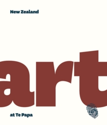 New Zealand Art at Te Papa, Hardback Book