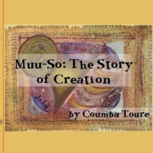 MUUSO THE STORY OF CREATION, Paperback Book