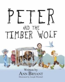 Peter and the Timber Wolf, Paperback / softback Book