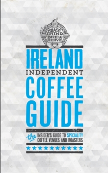 Ireland Independent Coffee Guide: No 2, Paperback Book