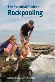 The Essential Guide to Rockpooling, Paperback / softback Book