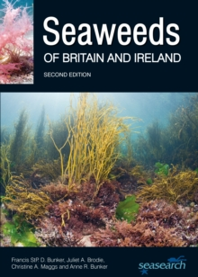 Seaweeds of Britain and Ireland, Paperback Book