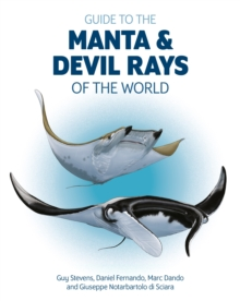 Guide to the Manta and Devil Rays of the World, Paperback Book