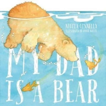 My Dad is a Bear, Paperback / softback Book