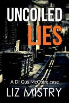 Uncoiled Lies, Paperback Book