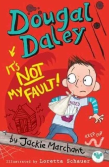 Dougal Daley, it's Not My Fault!, Paperback Book