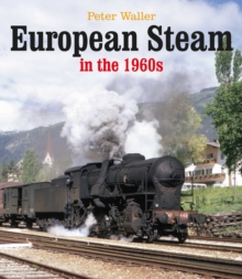 European Steam in the 1960s, Hardback Book
