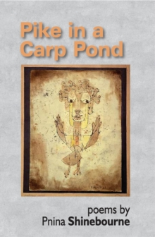 Pikre in a Carp Pond, Paperback / softback Book